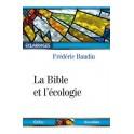 """""""La Bible et l'écologie"""" par Frédéric Baudin"""
