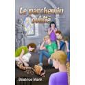 """""""Le parchemin oublié"""" par Béatrice Maré"""