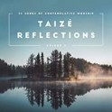 """Taizé Reflections Vol. 2"" CD"