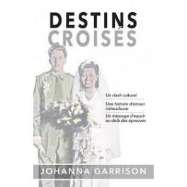 """""""Destins croisés"""" par Johanna Garrison"""