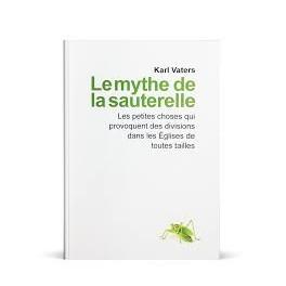 """""""Le mythe de la sauterelle"""" par Karl Vaters"""