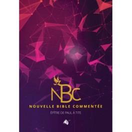 """""""Nouvelle Bible commentée - Epître de Paul à tITE"""""""