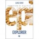 """""""EPI Explorer - Explorer Poursuivre Investir"""" par Luigi Davi"""