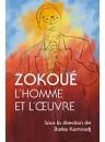 """""""Zokoué - L'homme et l'oeuvre"""" par Barka Kamnadj"""