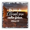 """""""Ardoise, la joie de l'Eternel sera votre force"""""""