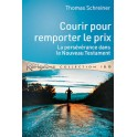 """""""Courir pour remporter le prix - La persévérance dans le Nouveau Testament"""" par Thomas Schreiner"""