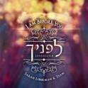 """I am before you"" CD - Sarah Liberman & Team"