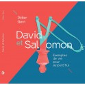 """""""David et Salomon - Exemples de vie pour aujourd'hui"""" par Didier Gern"""