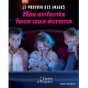 """""""Nos enfants face aux Ecrans - Le pouvoir des images"""" par Michel Gendron"""