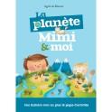 """""""La planète Mimi & moi"""" par Agnès de Bézenac"""
