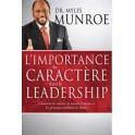 """""""L'importance du caractère dans le leadership"""" par Myles Munroe"""