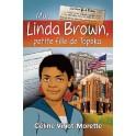 """""""Moi, Linda Brown"""" par Céline Viriot-Morette"""