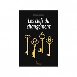 """""""Les clefs du changement"""" par William Brown"""