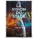 """""""La vision du stade - Quand la grâce détrone l'orgueil"""" par Jonathan Valbon"""