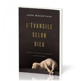 """L'évangile selon Dieu"" par Macarthur John F."