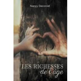 """""""Richesses de l'âge"""" par Decorvet Nancy"""