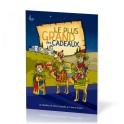 """""""Le plus grand des cadeaux - La naissance de Jésus racontée au travers de jeux"""" par Cathrine MacKeanzie & Tim Chamick"""
