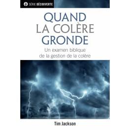 """""""Quand la colère gronde -Brochure RBC série découverte"""" par Tim Jackson"""