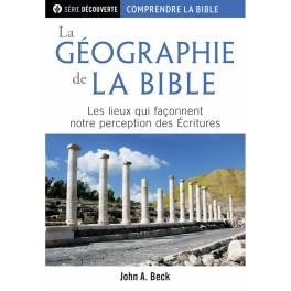 """""""La géographie de la Bible  - Brochure RBC série découverte"""" par John A. Beck"""