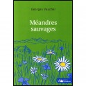 """Méandres sauvages, par Georges Vaucher"