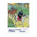 """""""Paul le grand voyageur"""" par Samuel et Hélène Grandjean"""