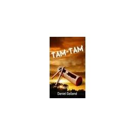 """Tam Tam"" par Daniel Galland"