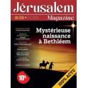 """""""Jérusalem magazine : décembre, an zéro : mystérieuse naissance à Bethléem"""" par  Bernard Lecomte"""