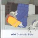 """""""Mini-grains de Bible"""" par Bibli'o"""