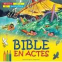 """""""Bible en actes - Récits, jeux et activités 7-10 ans"""" par Sally Ann Wright et Graham Round"""