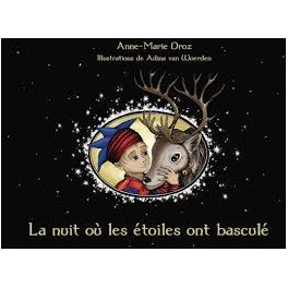 """""""La nuit où les étoiles ont basculé"""" par Anne-Marie Droz"""
