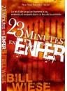 """""""23 minutes en enfer"""" par Bill Wiese"""