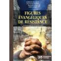 """""""Figures évangéliques de résistance - Dossier vivre No 35"""" par G. Desarzens, J. Blandenier, F. Sergy, S. Carrel"""