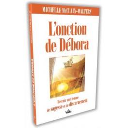 """""""L'onction de Débora"""" par McClain-Walters Michelle"""
