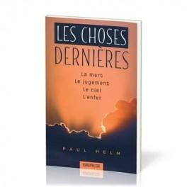 """"""" Les choses dernières - La mort, Le jugement, Le ciel, L'enfer"""" par Paul Helm"""