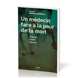 """""""Un médecin face à la peur de la mort"""" par Vincent Rébeillé-Borgella"""