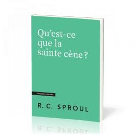 """""""Qu'est-ce que la sainte cène ? par R.C Sproul"""