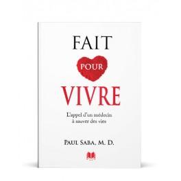 """""""Fait pour vivre"""" par Paul Saba"""