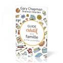 """""""Guide créatif d'une famille où l'on se sent bien"""" par Gary Chapman & Shannon Warden"""