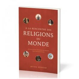 """A la rencontre des religions du monde"""" par Irving Hexham"""