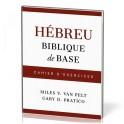 """Hébreu biblique de base - Cahiers d'exercices"" par Miles V. Van Pelt & Gary D. Pratico"