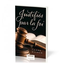 """""""Justifiés par la foi"""" par Frank Allred"""