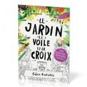 """""""Le jardin, le voile et la croix"""" Cahier d'activités, par Catalina Echeverri"""