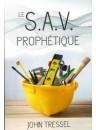 """Le S. A. V. prophétique"" par John Tressel"