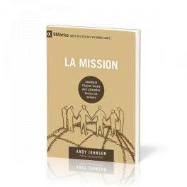 """""""La mission, omment l'église locale doit atteindre toutes les nations"""" par Johnson Andy"""
