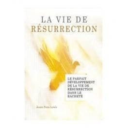 """""""La vie de résurrection"""" de Jessie Penn-Lewis"""
