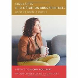 """""""Et si c'était un abus spirituel? par Cindy Ghys"""