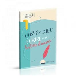 """""""Laissez Dieu écrire votre histoire d'amour"""" par  Kelsey Kupecky et Kyle Kupecky"""