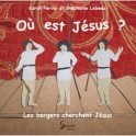 """""""Où est Jésus? Les bergers cherchent Jésus"""" par Caroll Perino et Stéphanie Lebeau"""