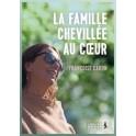 """""""La famille chevillée au coeur"""" par Françoise Caron"""