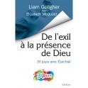 """""""De l'exil à la présence de Dieu+ par Liam Goligher et Elizabeth McQuoid"""
